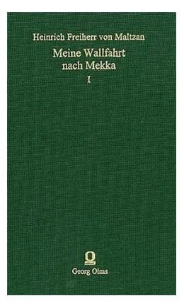 Abbildung von Maltzan | Meine Wallfahrt nach Mekka | Leipzig 1865. 2004. | 2004 | Reise in der Küstengegend und ...