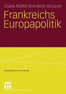 Abbildung von Müller-Brandeck-Bocquet | Frankreichs Europapolitik | 2005 | 2005 | 9