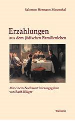 Erzählungen aus dem jüdischen Familienleben   Mosenthal / Klüger, 2001   Buch (Cover)