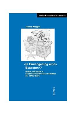 Abbildung von Kreppel   Gedichte 'in Ermangelung eines Besseren'   2009   Poetik und Politik in der bund...   9