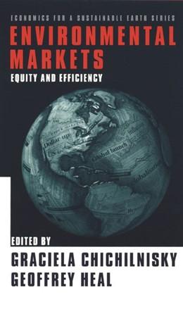Abbildung von Chichilnisky / Heal   Environmental Markets   2000