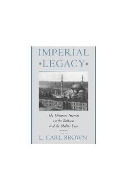 Abbildung von Brown | Imperial Legacy | 1997 | The Ottoman Imprint on the Bal...