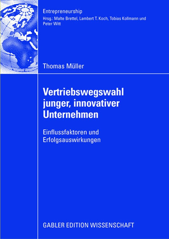 Vertriebswegswahl junger, innovativer Unternehmen | Müller, 2008 | Buch (Cover)