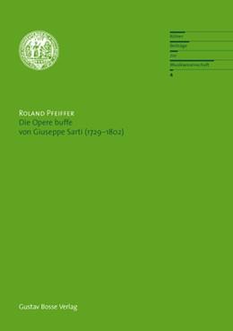 Abbildung von Pfeiffer | Die Opere buffe von Giuseppe Sarti (1729-1802) | 2008 | Diss. | 4