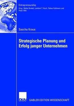 Abbildung von Kraus | Strategische Planung und Erfolg junger Unternehmen | 2006 | Zugl. Diss. Universität Klagen...