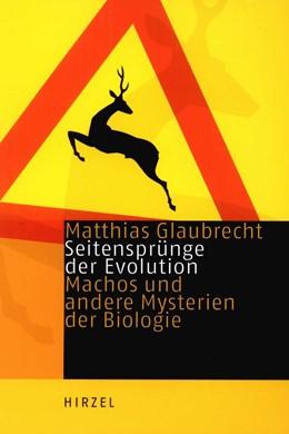 Abbildung von Glaubrecht | Seitensprünge der Evolution | 2005 | Machos und andere Mysterien de...