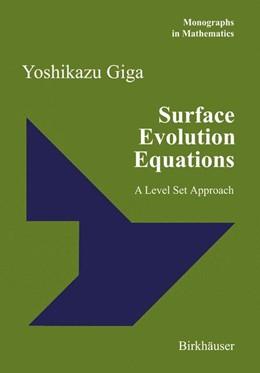 Abbildung von Giga | Surface Evolution Equations | 2006 | A Level Set Approach | 99