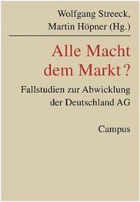 Abbildung von Streeck / Höpner | Alle Macht dem Markt? | 2003
