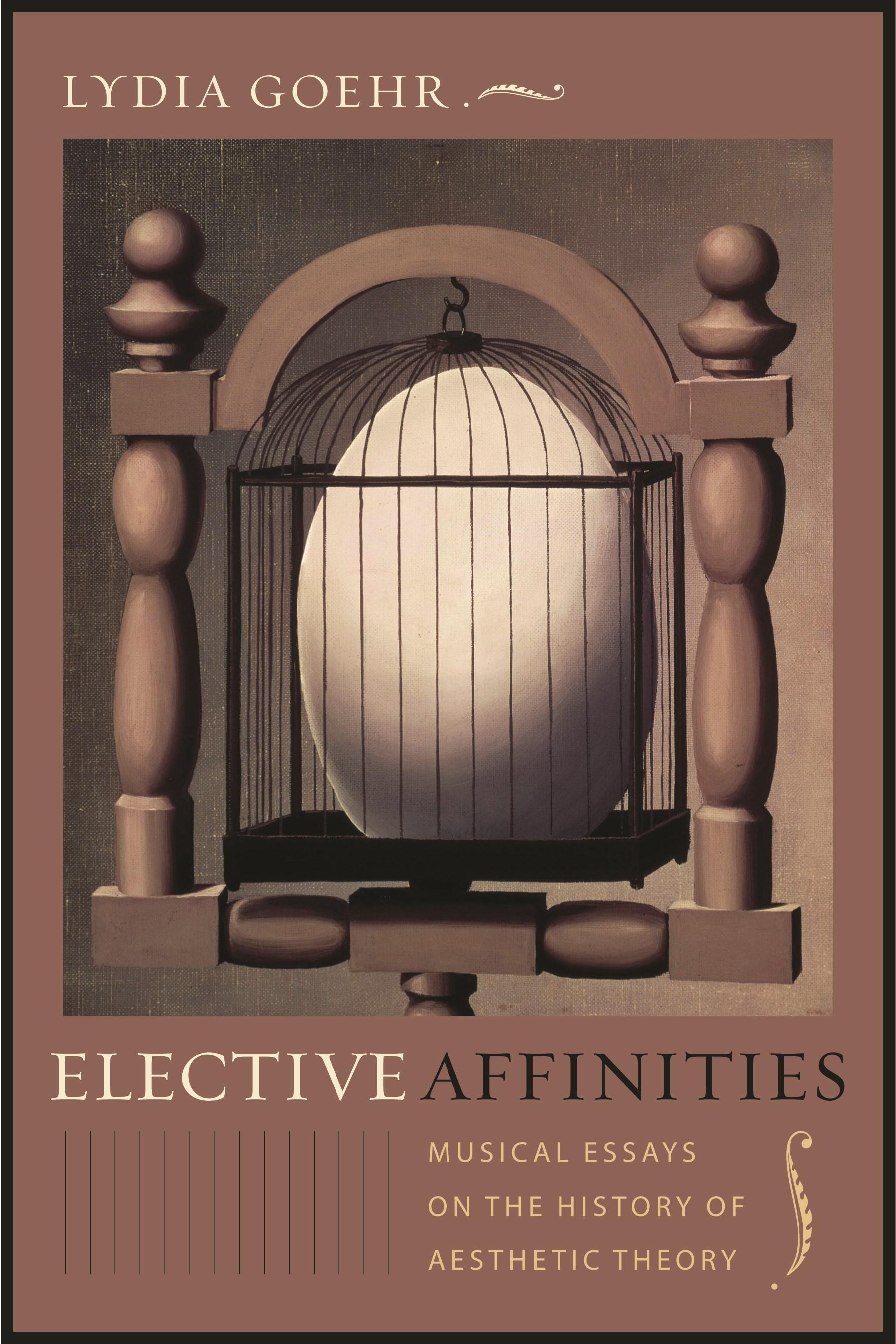 Abbildung von Goehr | Elective Affinities | 2008