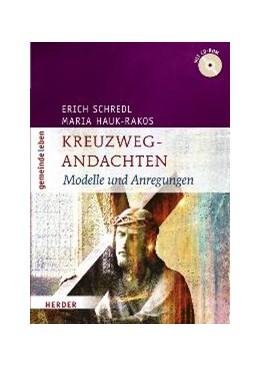 Abbildung von Schredl / Vellguth / Hauk-Rakos   Kreuzweg-Andachten   2009   Modelle und Anregungen