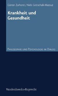 Krankheit und Gesundheit | / Zurhorst | 1. Auflage, 2008 | Buch (Cover)