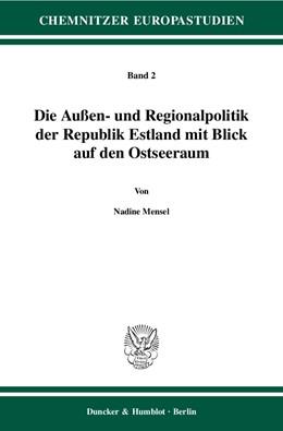 Abbildung von Mensel | Die Außen- und Regionalpolitik der Republik Estland mit Blick auf den Ostseeraum. | 1. Auflage | 2006 | 2 | beck-shop.de