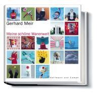 Abbildung von Meir   Meine schöne Warenwelt   1. Auflage 2003   2003