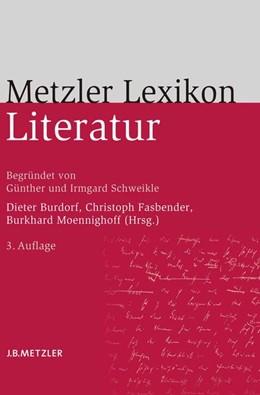 Abbildung von Burdorf / Fasbender / Moennighoff   Metzler Lexikon Literatur   3. Auflage   2007   Begriffe und Definitionen