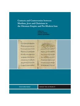 Abbildung von Adang / Schmidtke | Contracts and Controversies between Muslims, Jews and Christians in the Ottoman Empire and Pre-Modern Iran | 2010