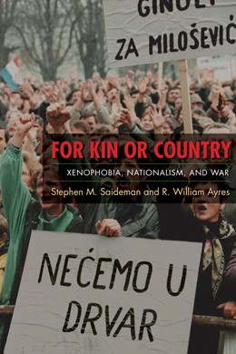 Abbildung von Saideman / Ayres   For Kin or Country   2008   Xenophobia, Nationalism, and W...