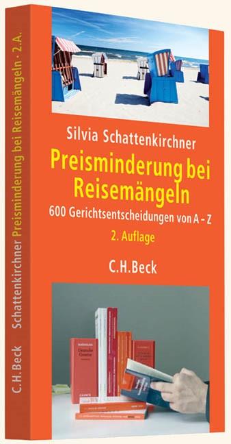 Preisminderung bei Reisemängeln | Schattenkirchner | 2., erweiterte Auflage, 2012 | Buch (Cover)