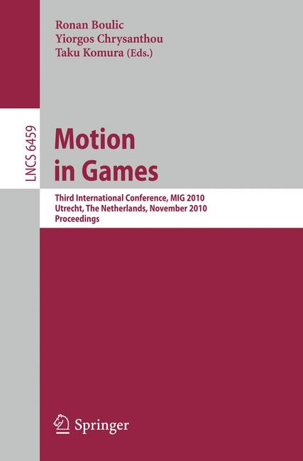 Motion in Games | Boulic / Chrysanthou / Komura, 2010 | Buch (Cover)