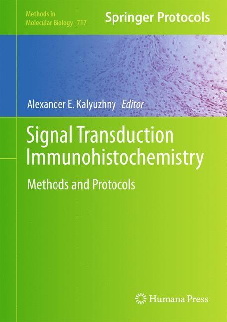 Signal Transduction Immunohistochemistry | Kalyuzhny, 2011 | Buch (Cover)