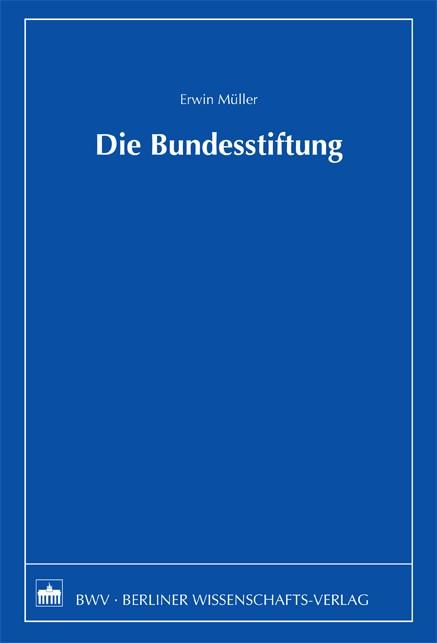 Die Bundesstiftung | Müller, 2009 | Buch (Cover)