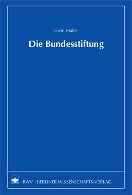 Abbildung von Müller | Die Bundesstiftung | 2009