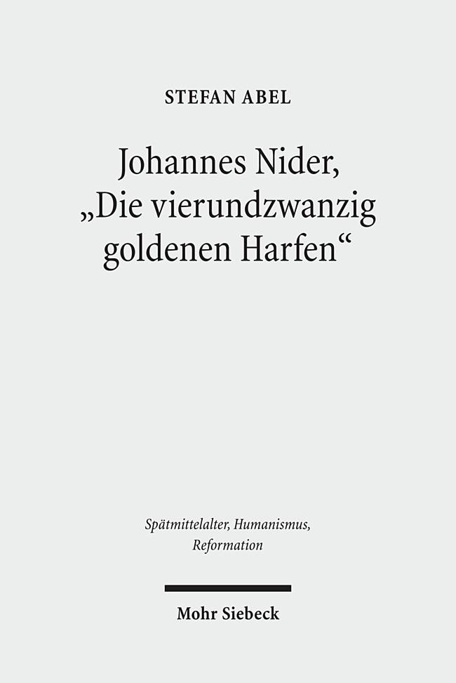 Johannes Nider 'Die vierundzwanzig goldenen Harfen' | Abel, 2011 | Buch (Cover)