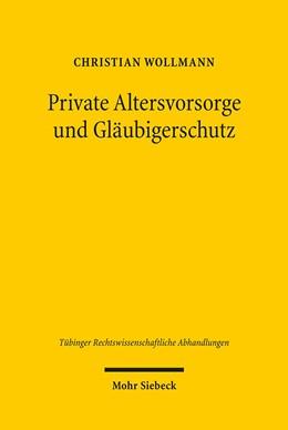 Abbildung von Wollmann | Private Altersvorsorge und Gläubigerschutz | 1. Auflage | 2010 | 110 | beck-shop.de