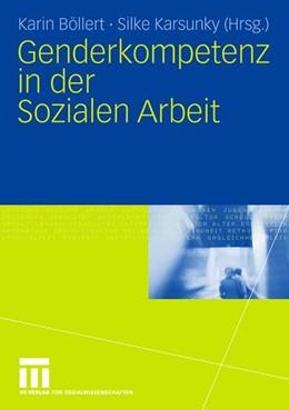 Abbildung von Böllert / Karsunky | Genderkompetenz in der Sozialen Arbeit | 2008