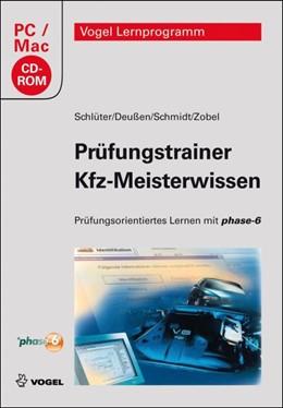 Abbildung von Schlüter / Deußen / Schmidt | Prüfungstrainer Kfz-Meisterwissen | 2010 | Prüfungsorientiertes Lernen mi...
