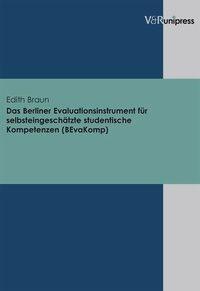 Abbildung von Braun   Das Berliner Evaluationsinstrument für selbsteingeschätzte studentische Kompetenzen (BEvaKomp)   1. Auflage 2007   2007