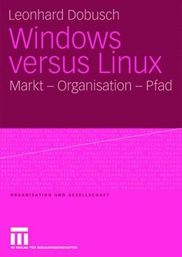 Abbildung von Dobusch   Windows versus Linux   2008