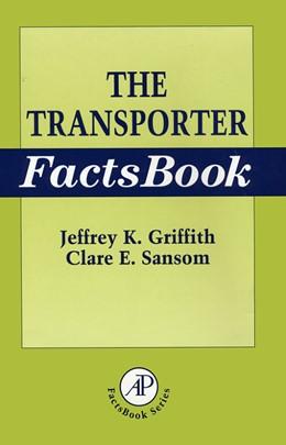Abbildung von Griffith / Sansom | The Transporter Factsbook | 1997