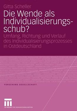 Abbildung von Scheller | Die Wende als Individualisierungsschub? | 2005 | 2005 | Umfang, Richtung und Verlauf d...