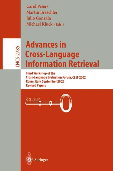 Advances in Cross-Language Information Retrieval | Braschler / Gonzalo / Kluck, 2003 | Buch (Cover)