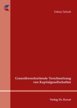 Abbildung von Schott | Grenzüberschreitende Verschmelzung von Kapitalgesellschaften | 1. Auflage | 2009 | 56 | beck-shop.de