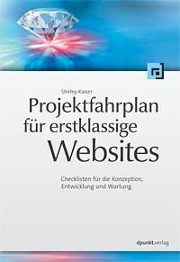 Projektfahrplan für erstklassige Websites | Kaiser, 2007 | Buch (Cover)