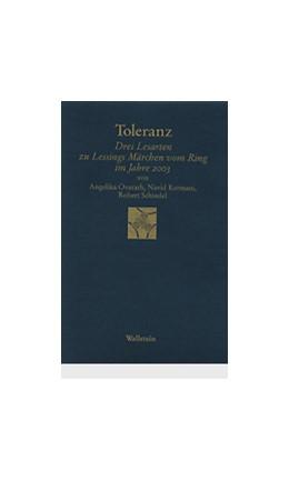 Abbildung von Overath / Kermani / Schindel | Toleranz | 2004 | Drei Lesarten zu Lessings