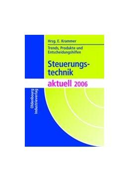 Abbildung von Krammer | Steuerungstechnik aktuell 2006 | 2005 | Trends, Produkte und Entscheid...