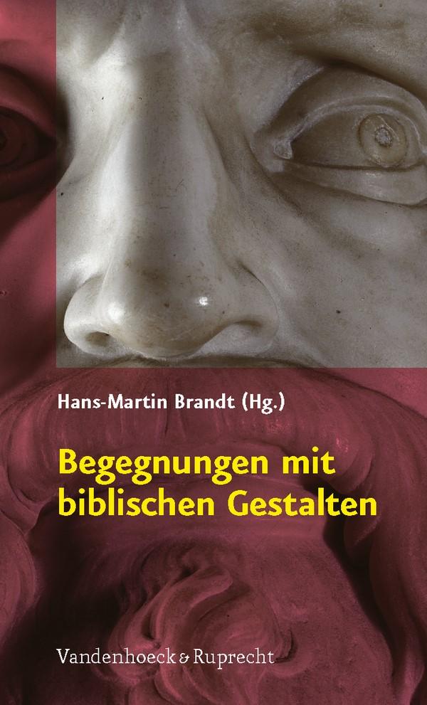 Begegnungen mit biblischen Gestalten | Brandt, 2008 | Buch (Cover)