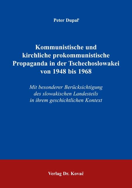 Kommunistische und kirchliche prokommunistische Propaganda in der Tschechoslowakei von 1948 bis 1968   Dupal', 2004   Buch (Cover)