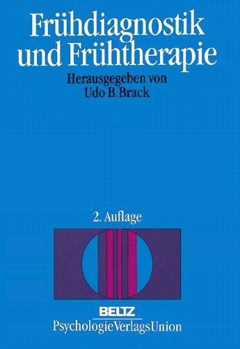 Frühdiagnostik und Frühtherapie | Brack | 2., neu ausgestattete Aufl., 1999 | Buch (Cover)