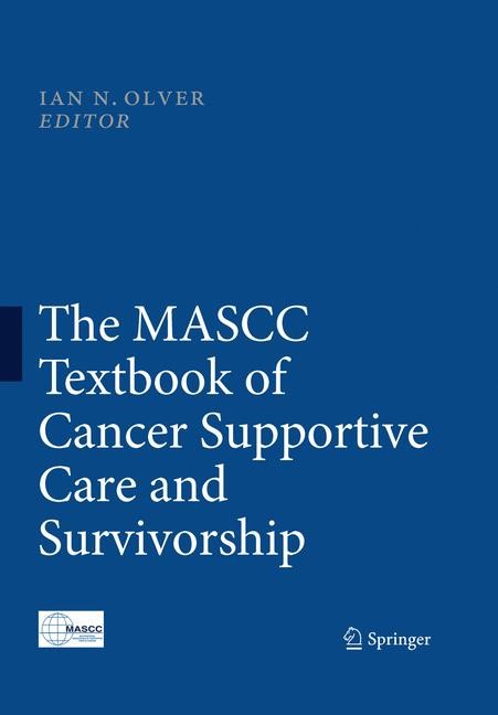 The MASCC Textbook of Cancer Supportive Care and Survivorship | Olver, 2010 | Buch (Cover)