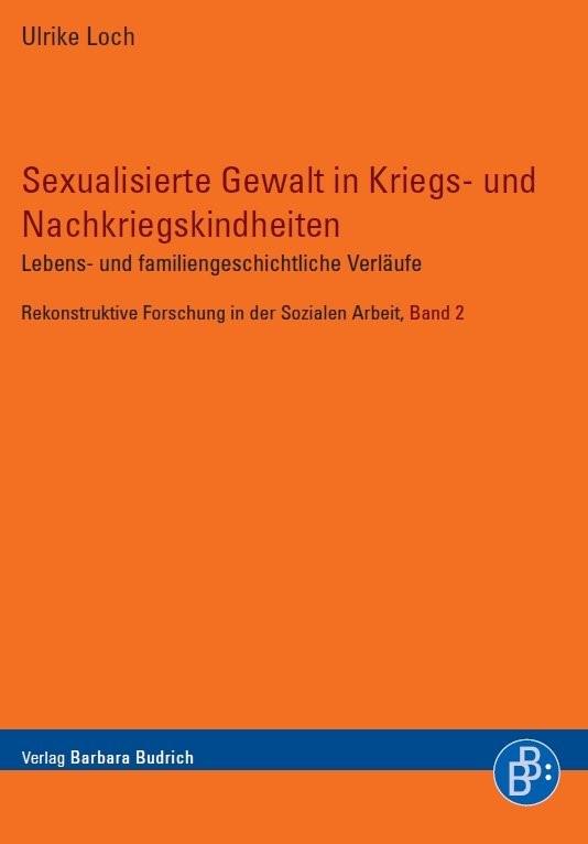 Sexualisierte Gewalt in Kriegs- und Nachkriegskindheiten | Loch | 1., Aufl., 2007 | Buch (Cover)
