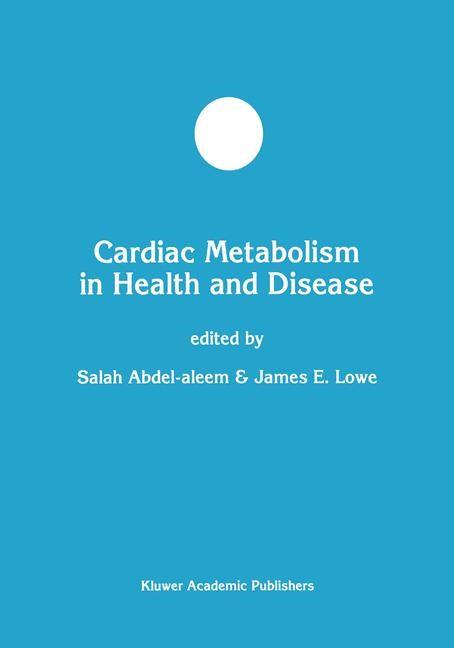 Cardiac Metabolism in Health and Disease | Abdel-aleem / Lowe, 1998 | Buch (Cover)