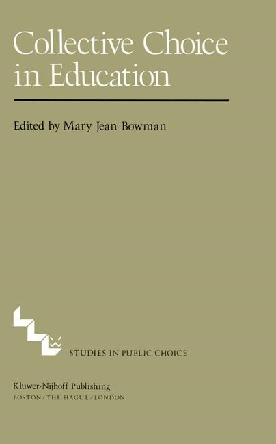 Collective Choice in Education | Bowman | 1981, 1982 | Buch (Cover)