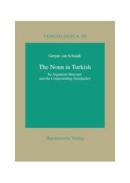 Abbildung von Schaaik | The Noun in Turkish | 2002 | Its Argument Structure and the... | 49