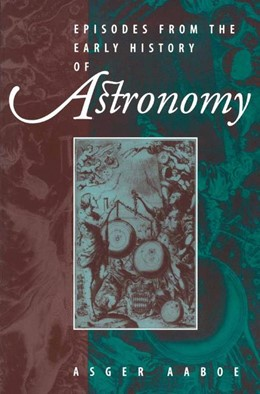 Abbildung von Aaboe | Episodes From the Early History of Astronomy | 2001