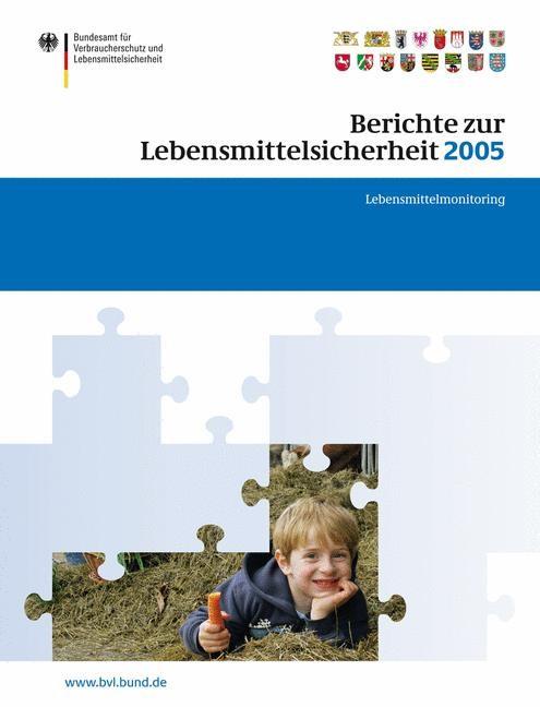Berichte zur Lebensmittelsicherheit 2005 | Brandt, 2007 | Buch (Cover)