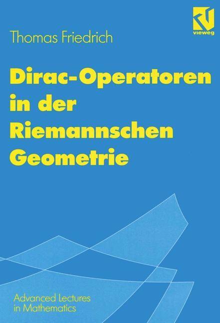 Abbildung von Friedrich | Dirac-Operatoren in der Riemannschen Geometrie | 1997