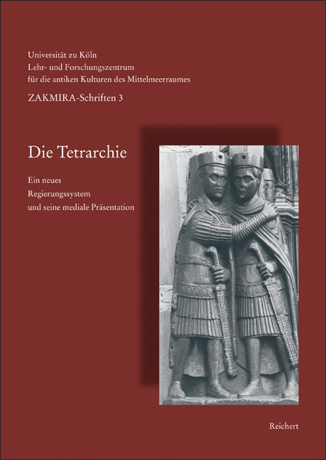 Die Tetrarchie | Boschung / Eck, 2006 | Buch (Cover)